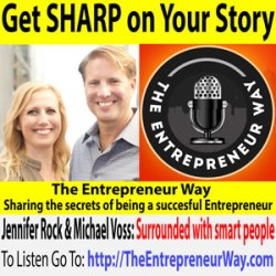 322: Get Sharp on Your Story with Jennifer Rock and Michael Voss Founders and Owners of Rock Dot Voss and Authors of B.S. Incorporated