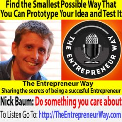 305: Find the Smallest Possible Way That You Can Prototype Your Idea and Test It with Nick Baum Co-Founder and Co-Owner of Storyworth