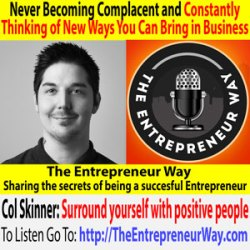 468: Never Becoming Complacent and Constantly Thinking of New Ways You Can Bring in Business with Col Skinner Founder and Owner of Profoundry