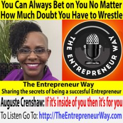 487: You Can Always Bet on You No Matter How Much Doubt You Have to Wrestle with Auguste Crenshaw