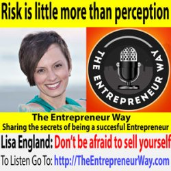 515: Risk Is Little More than Perception with Lisa England Founder and Founder of Hero Shift and Lisa England LLC
