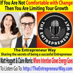 493: If You Are Not Comfortable with Change Then You Are Limiting Your Growth with Matt Hoggett and Claire Morris Co-founders and Co-owners of Prezzee