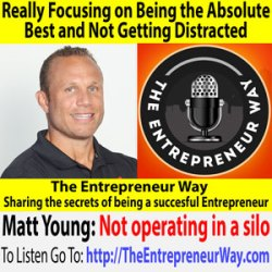 559: Really Focusing on Being the Absolute Best and Not Getting Distracted with Matt Young Founder and Owner of the Quality Coaching Collective