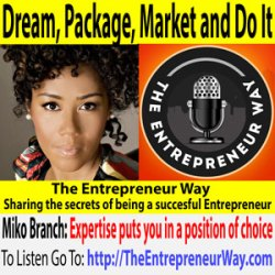 555: Dream, Package, Market and Do It with Miko Branch Co-founder and Co-owner of Miss Jessie's LLC