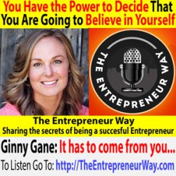 627: You Have the Power to Decide That You Are Going to Believe in Yourself with Ginny Gane Founder and Owner of Live Your Truth