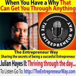 635: When You Have a Why, That Can Get You Through Anything with Julian Hayes II Founder and Owner of the Art of Fitness and Life