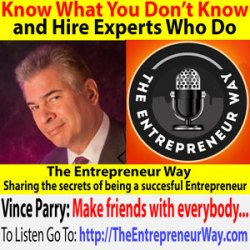 637: Know What You Don't Know and Hire Experts Who Do with Vince Parry Founder and Owner of Parry Branding Group
