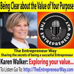 657: Being Clear about the Value of Your Purpose with Karen Walker Co-Founder and Owner of One Team