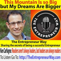 644: This Mountain Is so Big, but My Dreams Are Bigger with Ken Carfagno Founder and Owner of Dadnamics