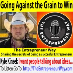 689: Going Against the Grain to Win in Business with Kyle Kinsel Founder and Owner of Ruckit Inc