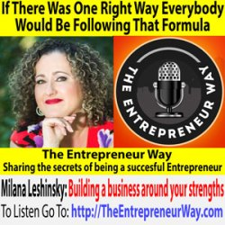 685: If There Was One Right Way Everybody Would Be Following That Formula with Milana Leshinsky Founder and Owner of Simplicity Circle Inc