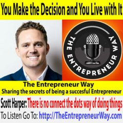 675: You Make the Decision and You Live with It with Scott Harper Founder and Owner of Dialexa LLC