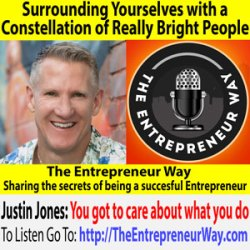 726: Surrounding Yourselves with a Constellation of Really Bright People with Justin Jones Co-Founder and Co-Owner of Somersault Innovation