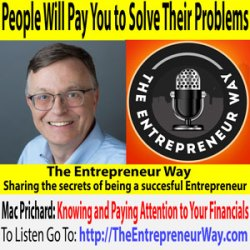 712: People Will Pay You to Solve Their Problems with Mac Prichard Founder and Owner of Mac's List and Find Your Dream Job