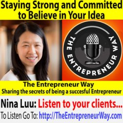 727: Staying Strong and Committed to Believe in Your Idea with Nina Luu Owner and Co-Founder of Shippabo and Galleon Technologies Inc