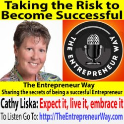 750: Taking the Risk to Become Successful with Cathy Liska Founder and Owner of the Center for Coaching Certification