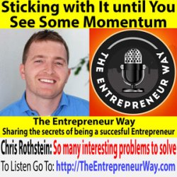 744: Sticking with It until You See Some Momentum with Chris Rothstein Co-Founder and Co-Owner of Groove