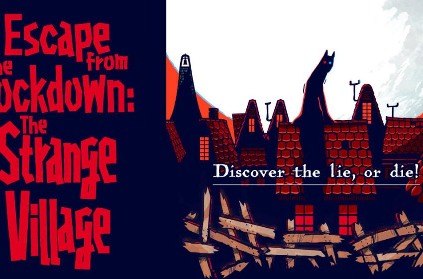 Real Escape Game: Escape from the Lockdown – The Strange Village