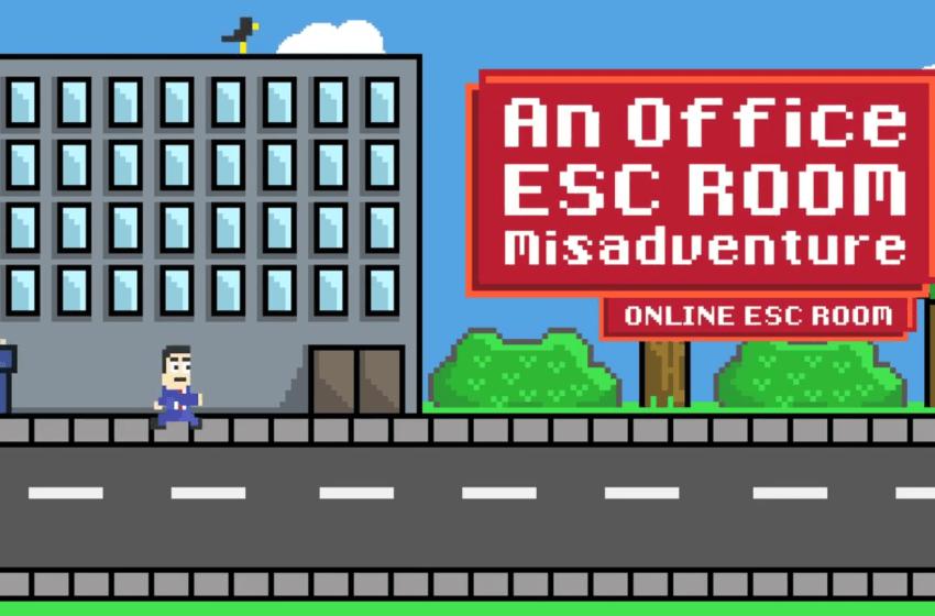 An Office Escape Room Misadventure