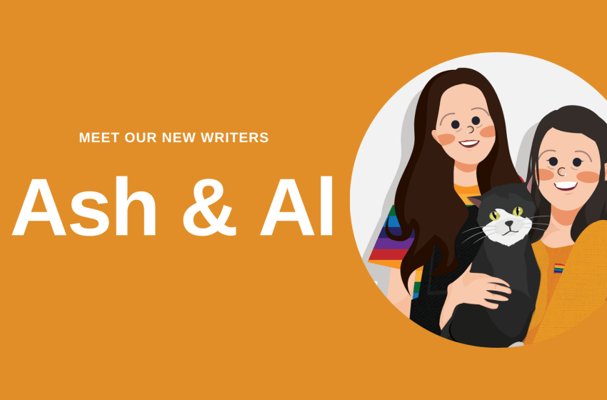 Welcome Ash & Al, our new writers!
