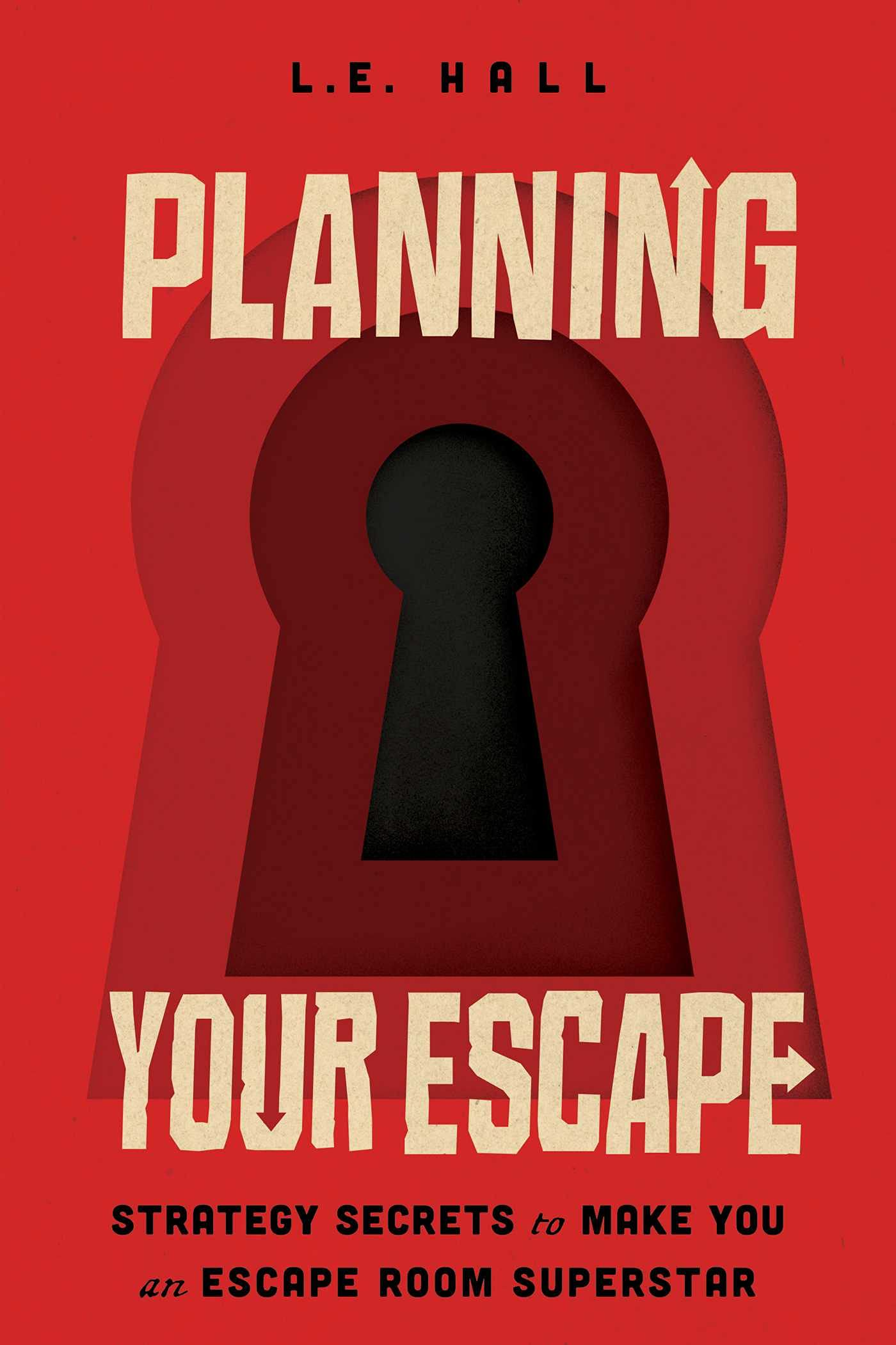 """""""Planning Your Escape"""" by Laura E. Hall Launches Today"""