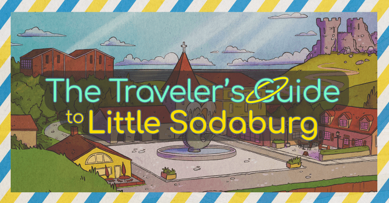 The Traveler's Guide to Little Sodaburg Review