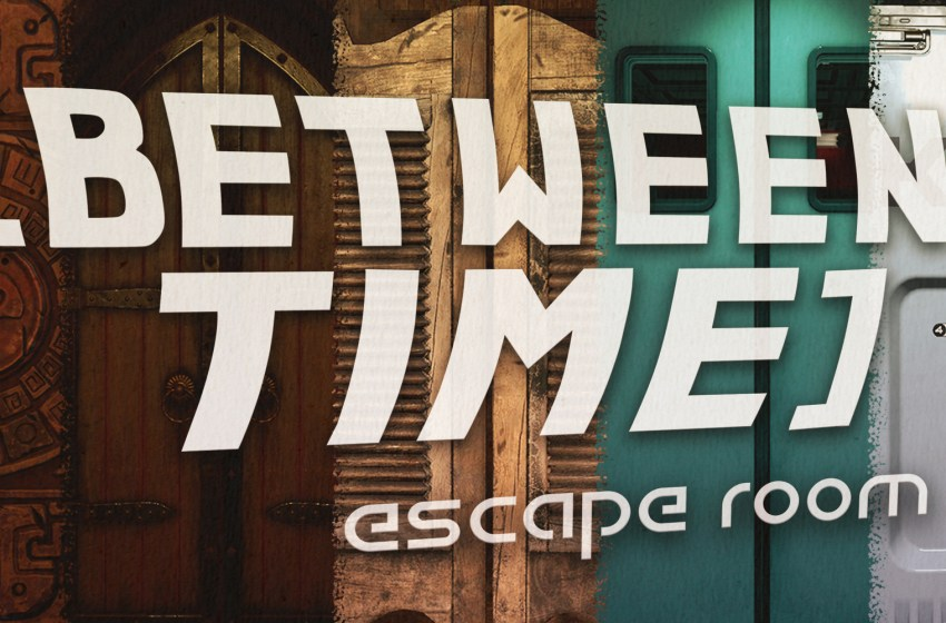 Between Time: Escape Room | Review