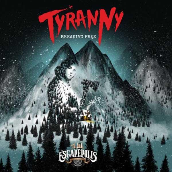 EscapePolis - Tyranny