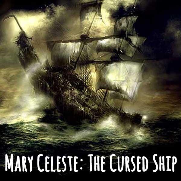 No Escape- Mary Celeste The Cursed ship