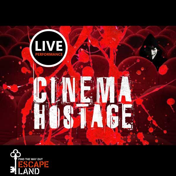 Escape-Land-Cinema Hostage