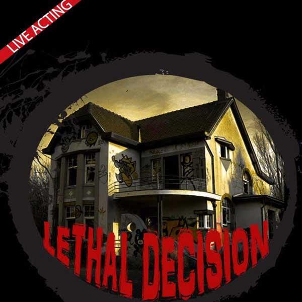 Lethal Decision