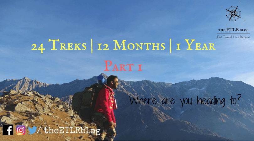 24 Treks for 12 months of the Year – Part 1