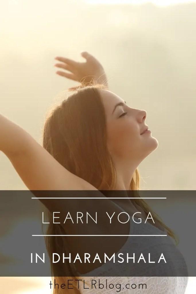 Learn Yoga in Dharamshala, India #Travel #India #IncredibleIndia