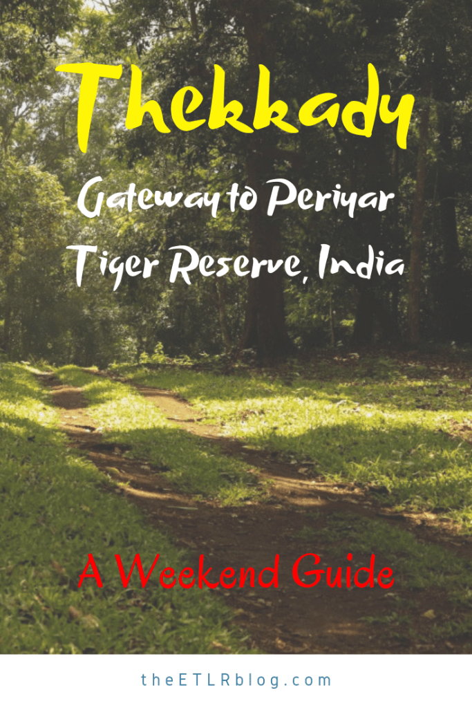All You Need to know about spending a #Weekend in #Thekkady #Kerala #India - A Weekend Guide