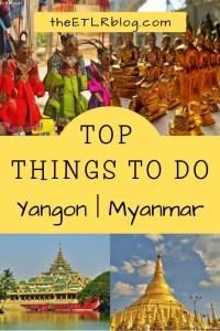 Top Things To Do in Yangon | Myanmar Travel Guide #Travel #Myanmar