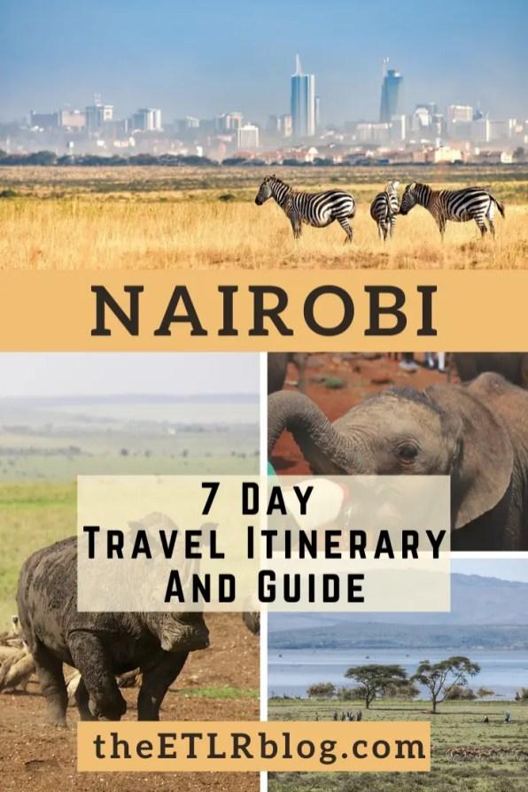 7 Day Itinerary Nairobi | theETLRblog
