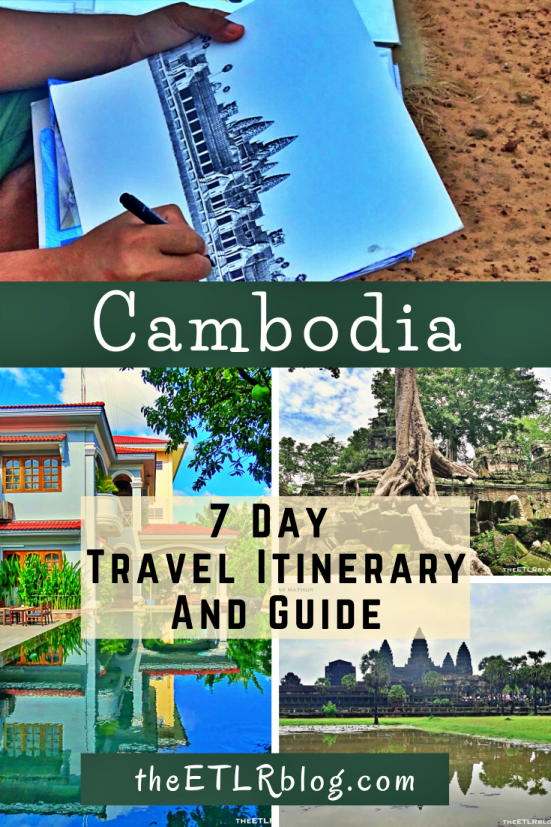 The Ultimate 7 Day Cambodia Travel Guide and Itinerary | theETLRblog