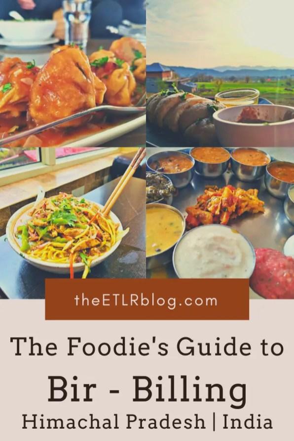 The Foodies Guide to Bir Billing | theETLRblog