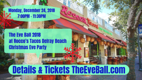 Christmas Eve Party atRocco's Tacos and Tequila Bar in Delray Beach