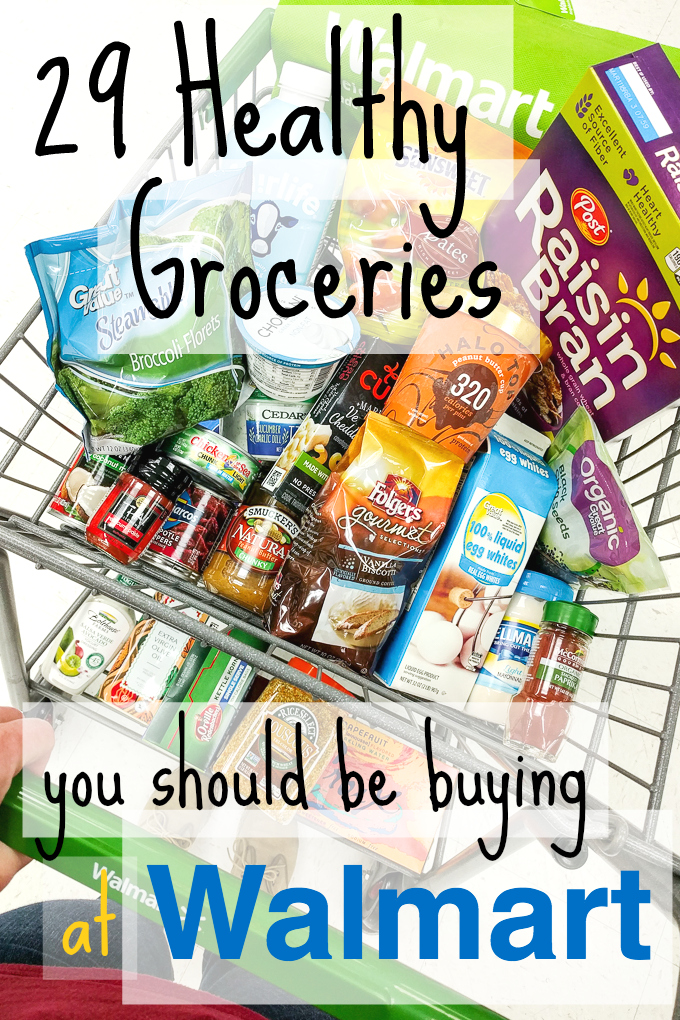 29 Healthy Groceries You Should Be Buying at Walmart | theeverykitchen.com