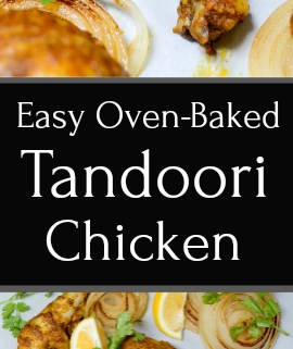 Easy Oven Tandoori Chicken has a sweet and smoky slow heat. The flavors may be complex, but the recipe is quite easy! #paleo #glutenfree #sugarfree | theeverykitchen.com