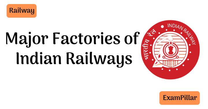Factories of indian Railways