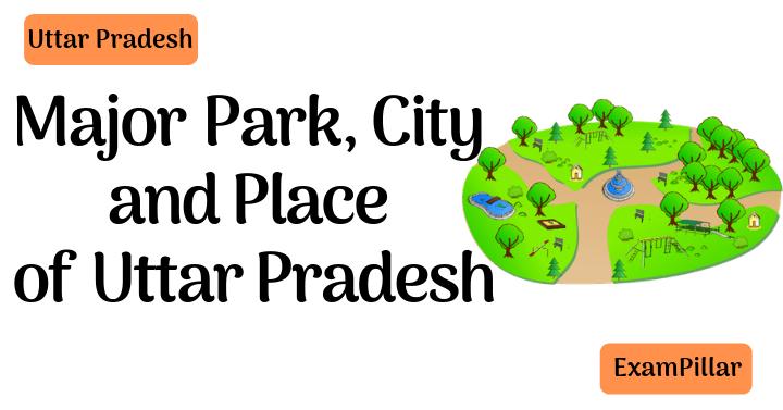 MajorPark, City and Place ofUttar Pradesh