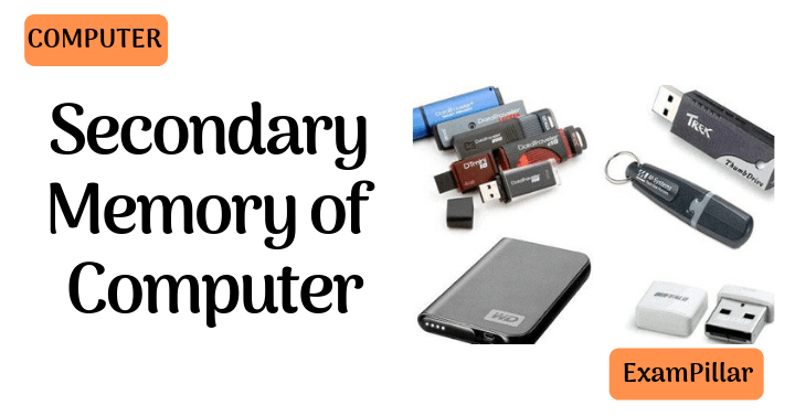Secondary Memory of Computer