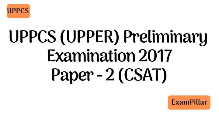 UPPCS 2017 Pre Exam Paper 2