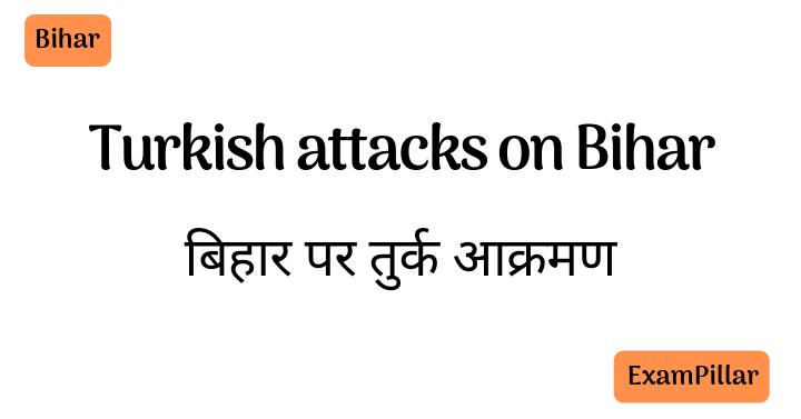 Turkish attacks on Bihar