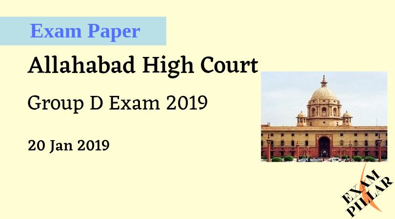 Allahabad High Court Group D Exam 2019