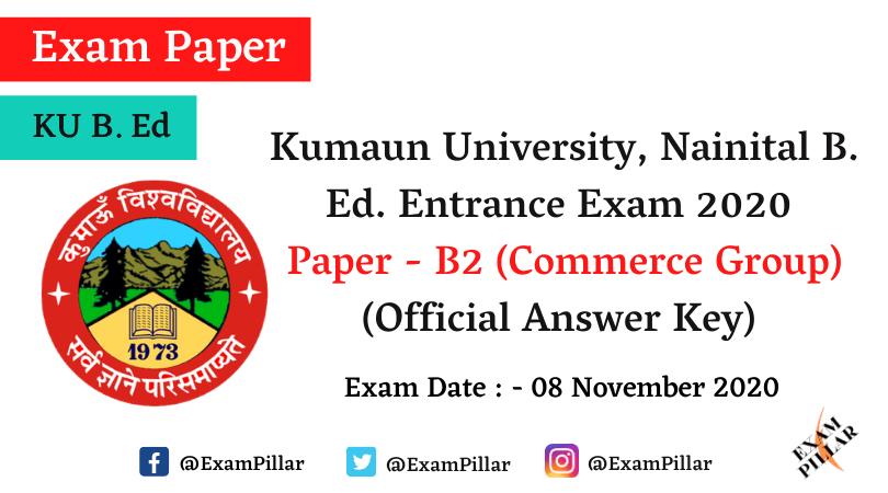 Kumaun University B. Ed. Entrance 2020 Answer Key