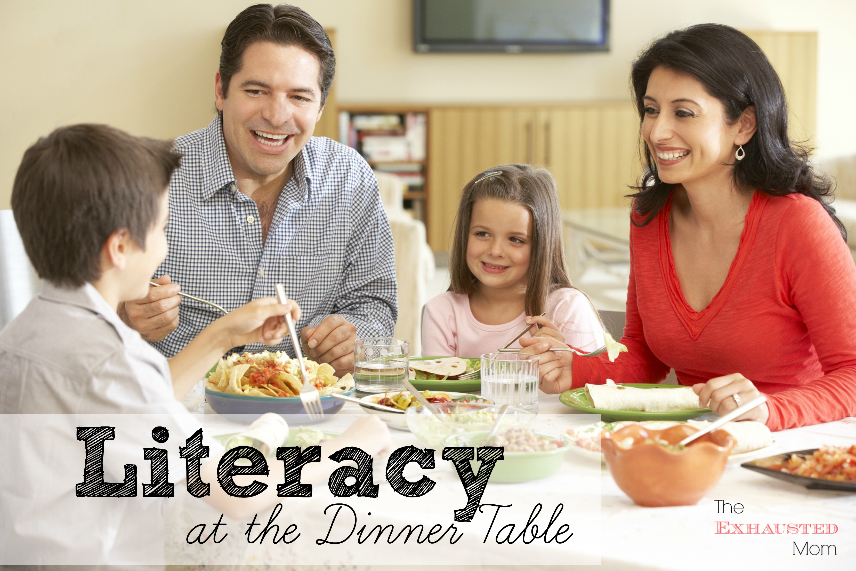 Literacy At The Dinner Table