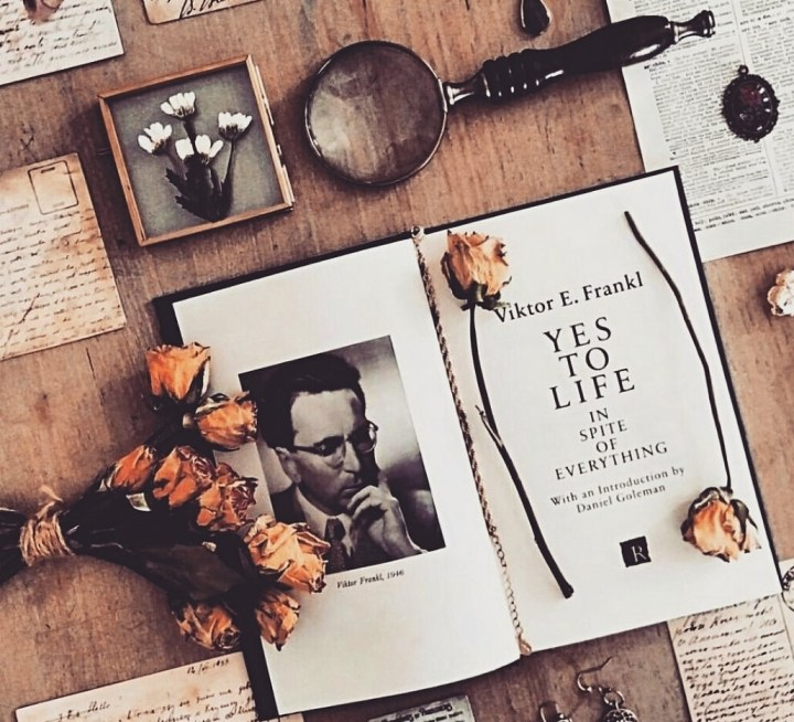 Yes to Life In Spite of Everything by Viktor E. Frankl | Reflections